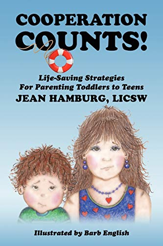 9781432762551: Cooperation Counts!: Life-Saving Strategies For Parenting Toddlers to Teens