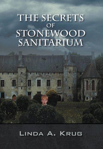 9781432763398: The Secrets of Stonewood Sanitarium