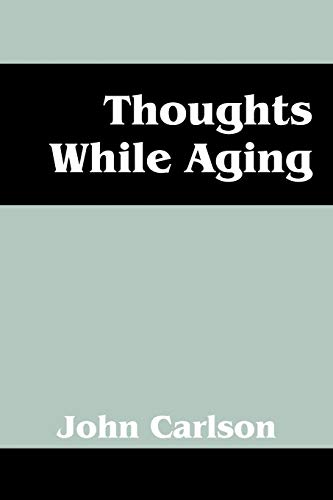 9781432763893: Thoughts While Aging