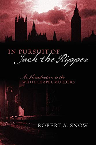 9781432764340: In Pursuit of Jack the Ripper: An Introduction to the Whitechapel Murders