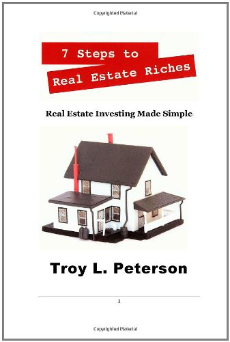 9781432765187: 7 Steps to Real Estate Riches: Real Estate Investing Made Simple