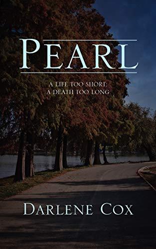 9781432766368: Pearl: A Life Too Short; A Death Too Long