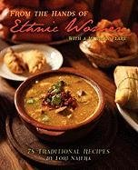 9781432766856: From the Hands of Ethnic Women with a Mexican Flare: 78 Traditional Recipes