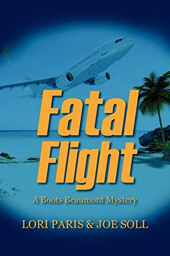 9781432767082: Fatal Flight: A Boots Beaumont Mystery