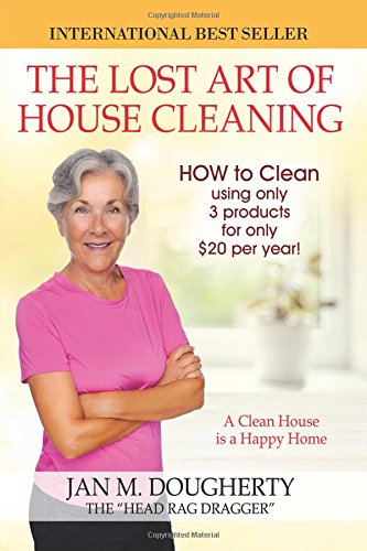 9781432767129: The Lost Art of House Cleaning: A Clean House Is a Happy Home