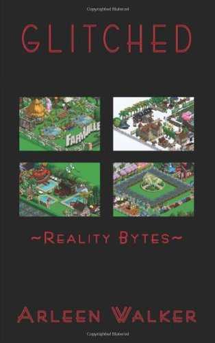 9781432767563: Glitched: Reality Bytes