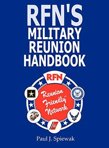 RFN's Military Reunion Handbook: Spiewak, Paul J.
