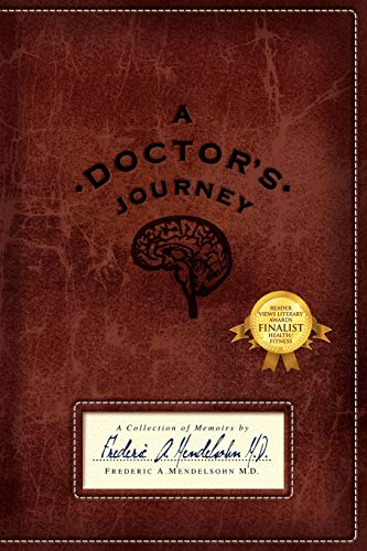 9781432769277: A Doctor's Journey: A Collection of Memoirs