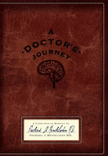 9781432769390: A Doctor's Journey: A Collection of Memoirs