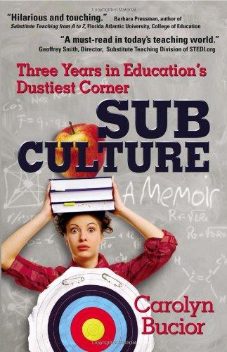 9781432770365: Sub Culture: Three years in education's dustiest corner