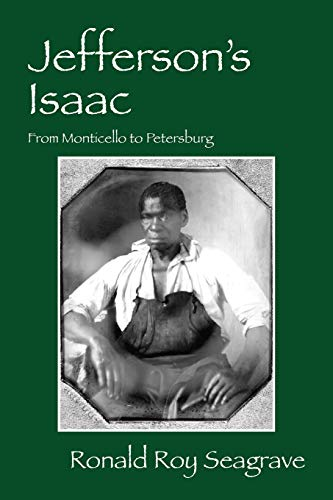 9781432770624: Jefferson's Isaac: From Monticello to Petersburg