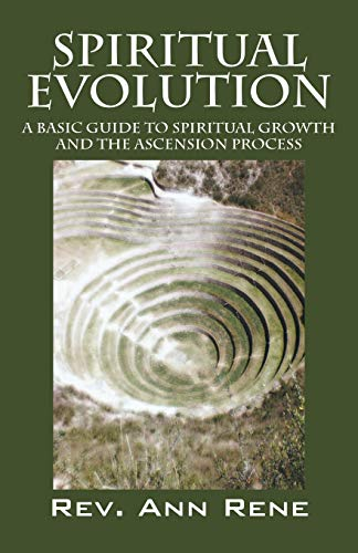 9781432770778: Spiritual Evolution: A Basic Guide to Spiritual Growth and the Ascension Process