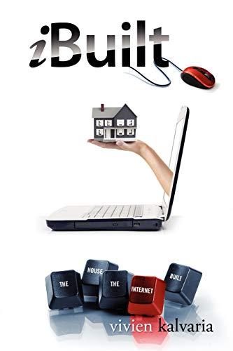 9781432770884: iBuilt: The House the Internet Built