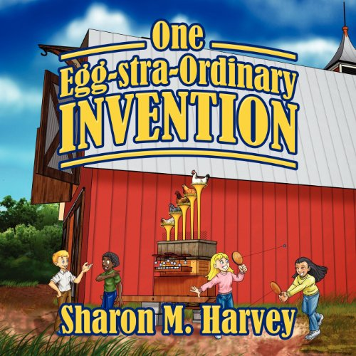 One Egg-stra-Ordinary Invention: Sharon M Harvey