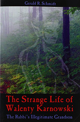 9781432772260: The Strange Life of Walenty Karnowski: The Rabbi's Illegitimate Grandson