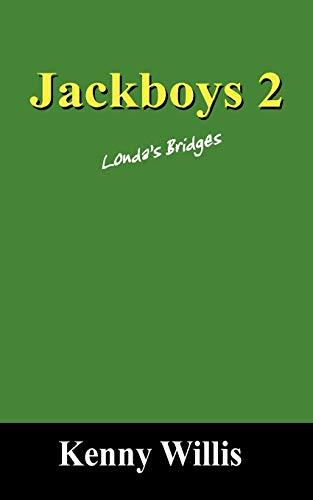 9781432772345: Jackboys 2: Londa's Bridges