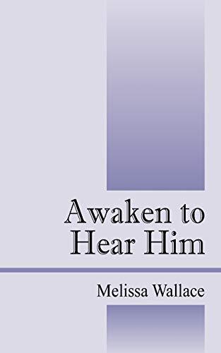 9781432772505: Awaken to Hear Him