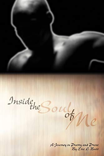 9781432772680: Inside the Soul of Me: A Journey Through Poetry and Prose