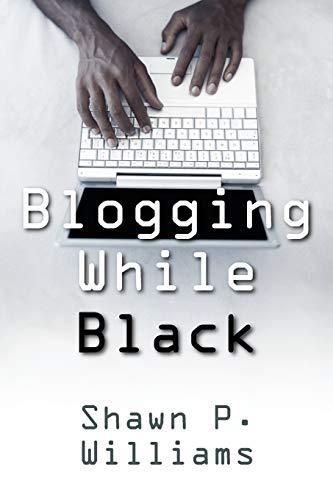 9781432772925: Blogging While Black
