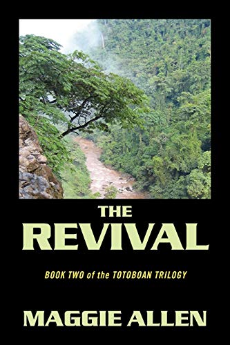 9781432773144: The Revival: Book Two of the Totoboan Trilogy