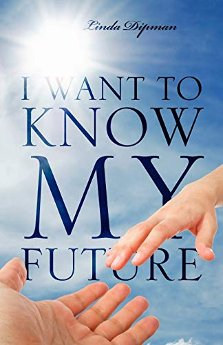 9781432773526: I Want to Know My Future