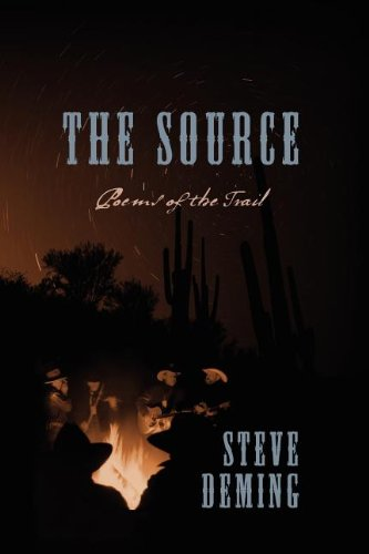 The Source: Poems of the Trail: Deming, Steve