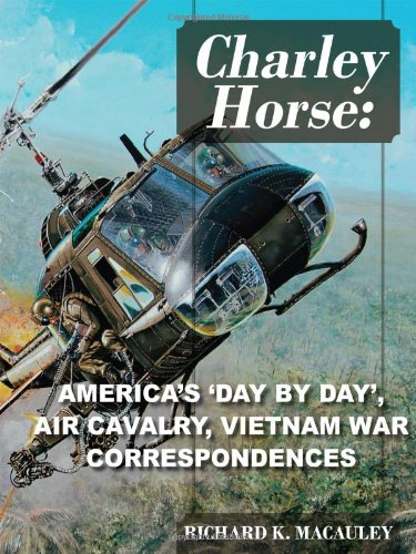 9781432773748: Charley Horse: America's Day-By-Day Tour of Duty 'Vietnam War' Correspondences
