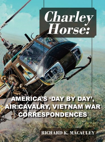 9781432773762: Charley Horse: America's Day-By-Day Tour of Duty 'Vietnam War' Correspondences