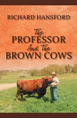 9781432775124: The Professor and the Brown Cows
