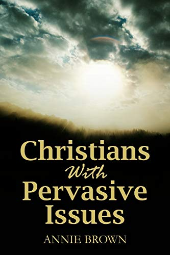 9781432775766: Christians with Pervasive Issues