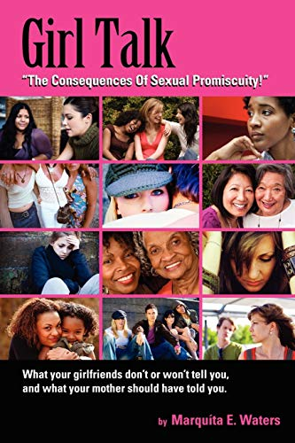9781432776213: Girl Talk: The Consequences Of Sexual Promiscuity