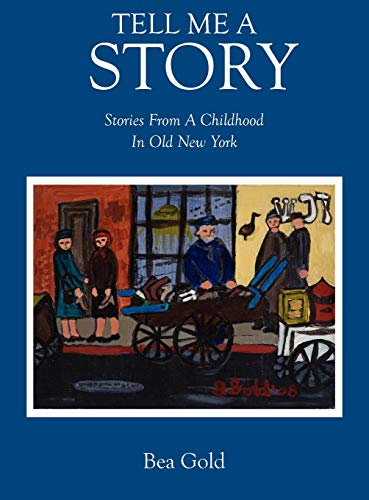 9781432778002: Tell Me a Story: Stories from a Childhood in Old New York