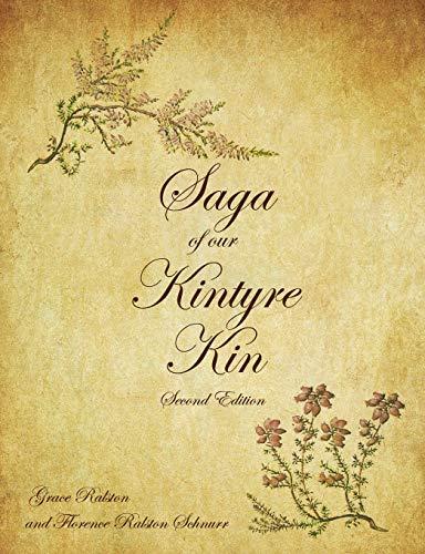9781432778354: Saga of Our Kintyre Kin: Second Edition