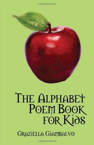 The Alphabet Poem Book for Kids: Graziella Giambalvo
