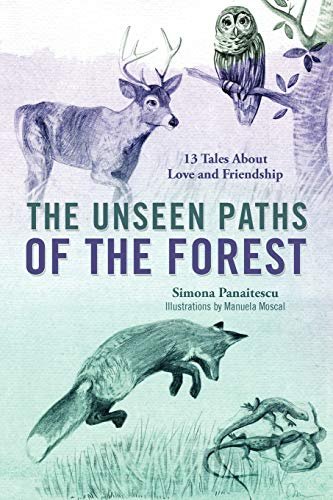 9781432779085: The Unseen Paths of The Forest: 13 Tales About Love and Friendship