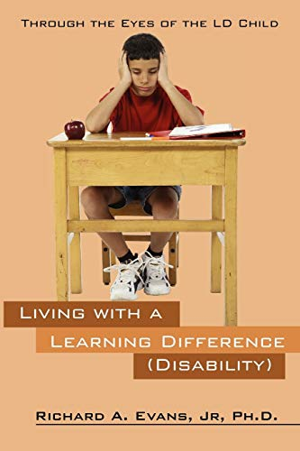 9781432779245: Living with a Learning Difference (Disability): Through the Eyes of the LD Child