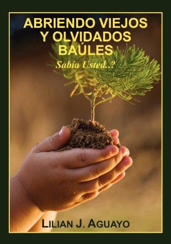 9781432780432: ABRIENDO VIEJOS Y OLVIDADOS BAULES: Sabia Usted..?