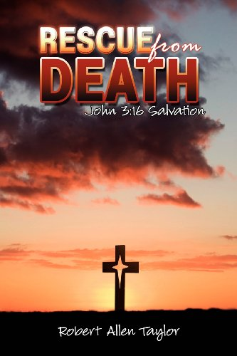 9781432780821: Rescue From Death: John 3:16 Salvation