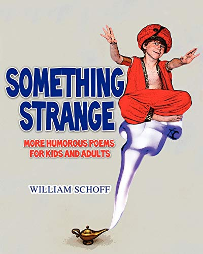 9781432780920: Something Strange: More Humorous Poems for Kids and Adults