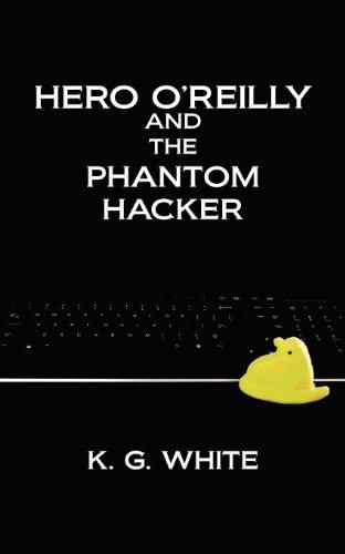 9781432780999: Hero O'Reilly and the Phantom Hacker