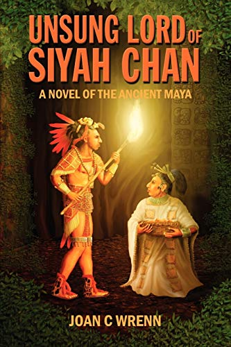 Unsung Lord of Siyah Chan: A Novel: Wrenn, Joan C.