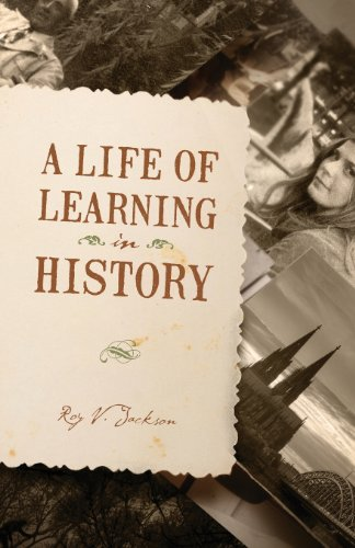 A Life of Learning in History: Roy V. Jackson