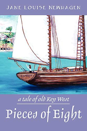 9781432782634: Pieces of Eight: A Tale of Old Key West