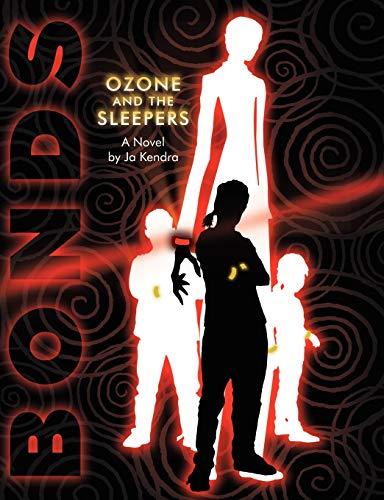 9781432782641: Bonds: Ozone and The Sleepers