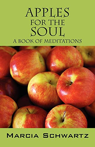 9781432782849: Apples for the Soul: A Book of Meditations