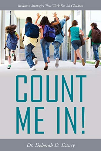 9781432783556: Count Me In!: Inclusion Strategies That Work for All Children