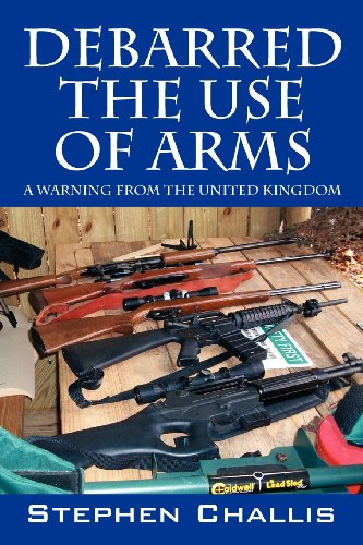 9781432783624: Debarred the Use of Arms: A Warning from the United Kingdom