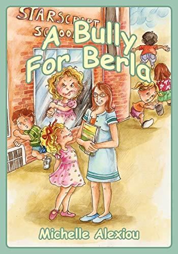 9781432783648: A Bully for Berla: Playground Escapades