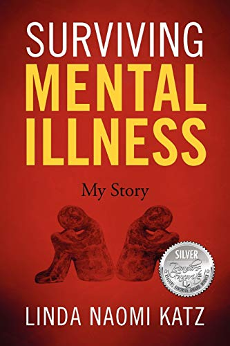 9781432783990: Surviving Mental Illness: My Story
