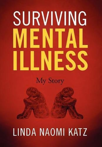 9781432784904: Surviving Mental Illness: My Story